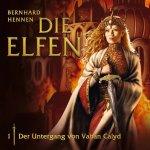 Die Elfen 01 - Der Untergang von Vahan Calyd
